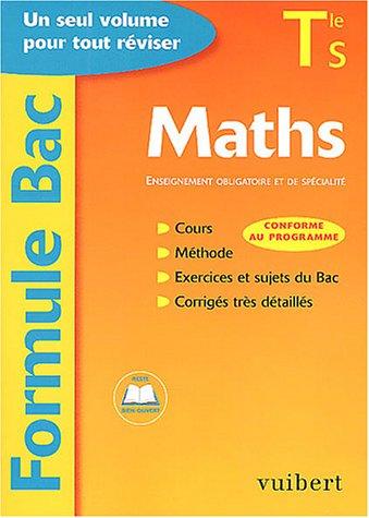 Formule Bac : Maths, terminale S : Enseignement obligatoire et de spécialité