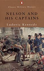 Nelson and His Captains (Penguin Classic Military History)