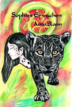 Sophies Erwachen von [Bloom, Anna]