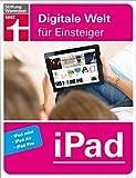 iPad: Digitale Welt für Einsteiger