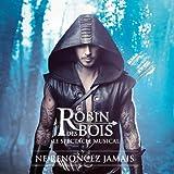 Robin des Bois - Edition Limitée Digipack (inclus 2 titres Bonus)