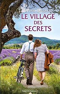 Le village des secrets par Sylvie Lassalle