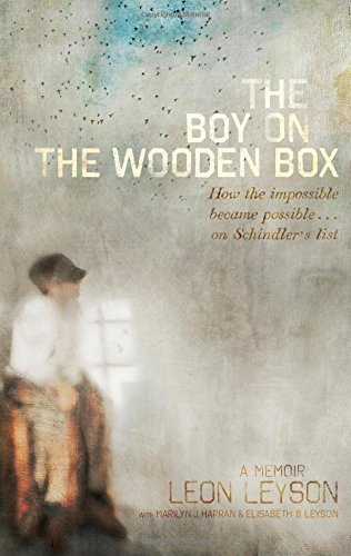 The Boy on the Wooden Box: How the Impossible Became Possible . . . on Schindler's List by Leon Leyson (2013-08-29)