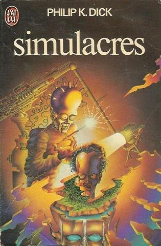 Simulacres : Collection : Science fiction J'ai lu n° 594