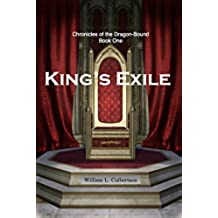 King's Exile: Chronicles of the Dragon-Bound: Book 1 (English Edition)