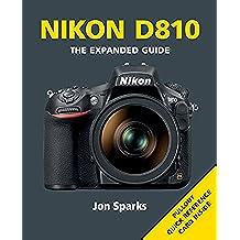 Nikon D810 (Expanded Guide)