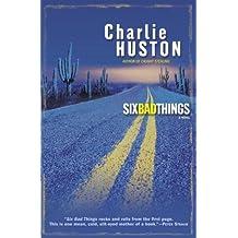Six Bad Things: A Novel (Henry Thompson, Band 2)