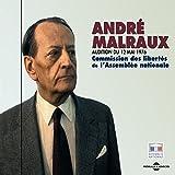 André Malraux - Audition du 12 mai 1976 (Commission des Libertés de l'Assemblée Nationale)