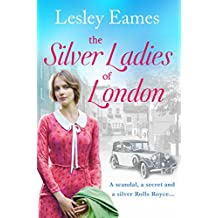 The Silver Ladies of London: A heart-breaking, heart-warming story of love and friendship (English Edition)