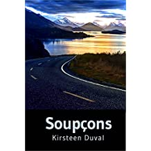 Soupçons (French Edition)