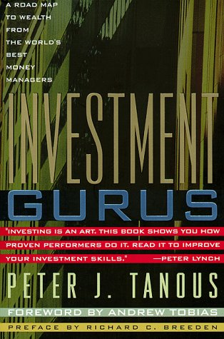 investment-gurus-a-road-map-to-wealth-from-the-worlds-best-money-managers