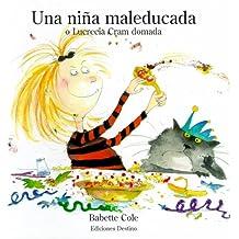 Una Nina Mal Educada = Bad Habits!