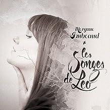 Les Songes de Leo (nouvelle version)