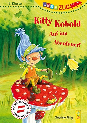 Preisvergleich Produktbild LESEZUG / 2. Klasse: Kitty Kobold - Auf ins Abenteuer!