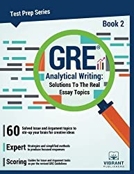 GRE Analytical Writing: Solutions to the Real Essay Topics - Book 2: Volume 2 (Test Prep Series)