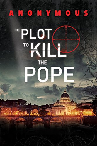 The Plot to Kill the Pope: (Red Mohawk & Bourbon Kid) (English Edition)