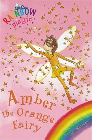 Amber the Orange Fairy: The Rainbow Fairies Book 2 (Rainbow Magic)