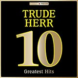 Masterpieces Presents Trude Herr: 10 Greatest Hits
