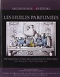 Les huiles parfumées en Méditerranée occidentale et en Gaule (VIIIe siècle avant J-C - VIIIe siècle après J-C)
