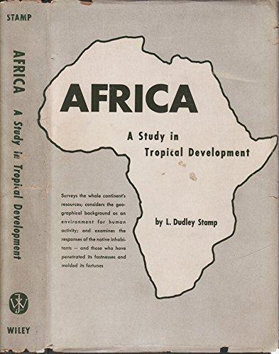 Usato, AFRICA. A study in tropical development. usato  Spedito ovunque in Italia