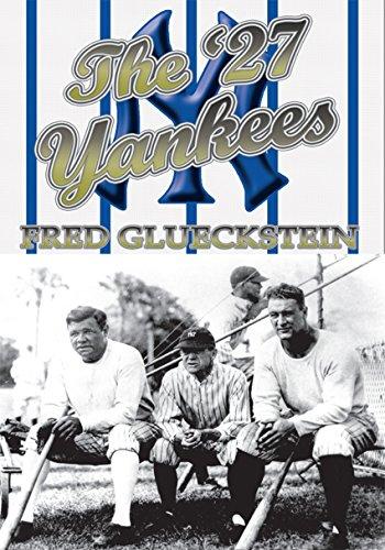 The '27 Yankees (English Edition) por Fred Glueckstein