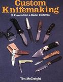 Custom Knifemaking