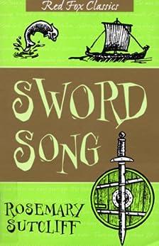 The Sword Song Of Bjarni Sigurdson by [Sutcliff, Rosemary]