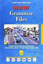 New grammar files. English grammar and vocabulary elementary (A2) to upper-intermediate (B2). Per le Scuole su