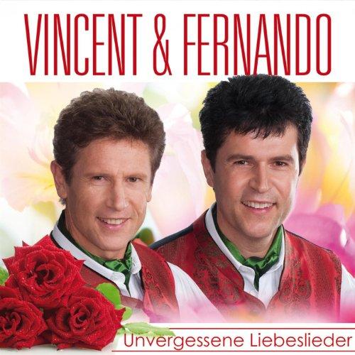 Vincent & Fernando - Unvergess...