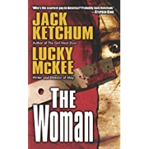 The Woman by Jack Ketchum (2011-05-02)
