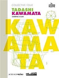 Collective Folie : Tadashi Kawamata