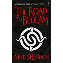 The Road to Bedlam: The Courts of the Feyre, Vol. II by Mike Shevdon (1-Sep-2010) Paperback
