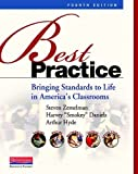 Best Practice Steven Zemelmen - Best Practice, Fourth Edition: Bringing Standards to Life Review