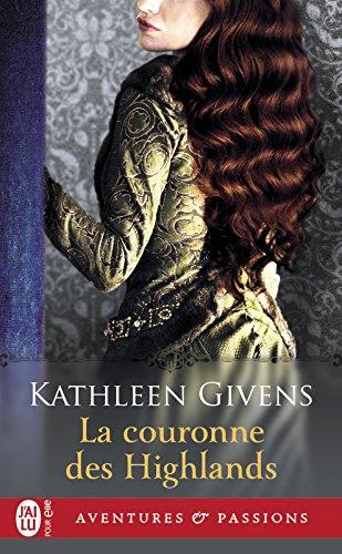 La couronne des Highlands par Kathleen Givens