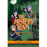 El robo del santo grial / The theft of the Holy Grail (The Mystery Team / Cazadores De Pistas) by Isaac Palmiola (2012-02-24)