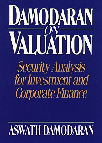 Damodaran on Valuation: Security Analysis for Investment and Corporate Finance (Frontiers in Finance Series) by Aswath Damodaran (1994-05-06)