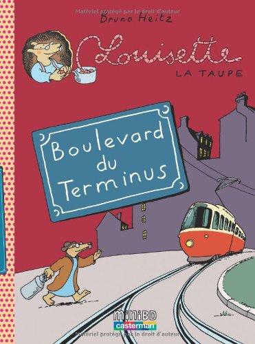Boulevard du Terminus | Heitz, Bruno. Scénariste. Illustrateur