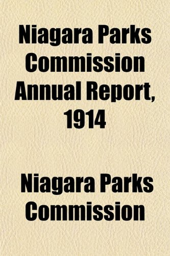 Niagara Parks Commission Annual Report, 1914
