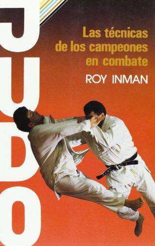 Judo - las tecnicas de los campeones en combate
