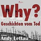 Why? Geschichten vom Tod