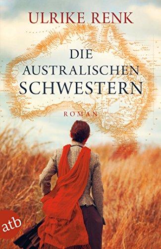 Buchseite und Rezensionen zu 'Die australischen Schwestern' von Ulrike Renk