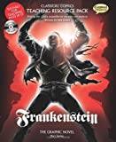 Classical Comics Teaching Resource Pack: Frankenstein- Making the Classics Accessible for Teachers and Students by Neil