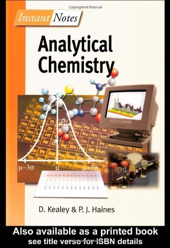 By David Kealey BIOS Instant Notes in Analytical Chemistry (1ST) [Paperback]