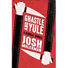 Ghastle and Yule (Kindle Single)