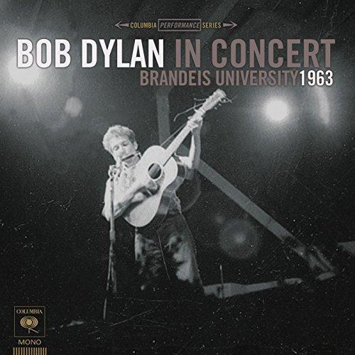 Bob Dylan's Dream (Live At Brandeis University)