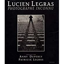 Lucien Legras, photographe inconnu