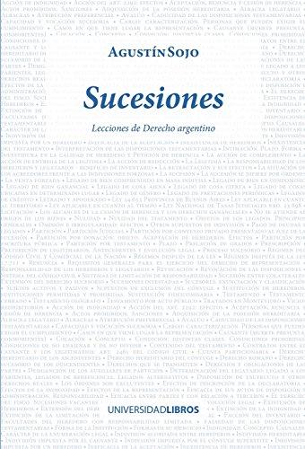 Sucesiones: Lecciones de Derecho Argentino por Agustín Sojo
