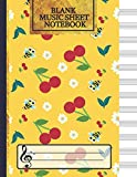 Blank Music Sheet Notebook: Music Manuscript Paper, Music Notebook 12 Staves, Cherries and Bees with Flowers Journal (Music Composition Books)...