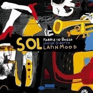 Fabrizio Bosso - Sol - Latin Mood