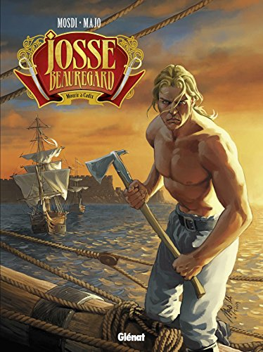 Josse Beauregard, Tome 2 : Mourir à Cadix